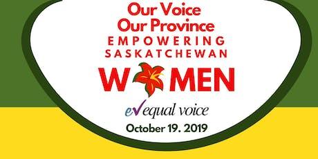 Our Voice Our Province Empowering Saskatchewan Women  tickets