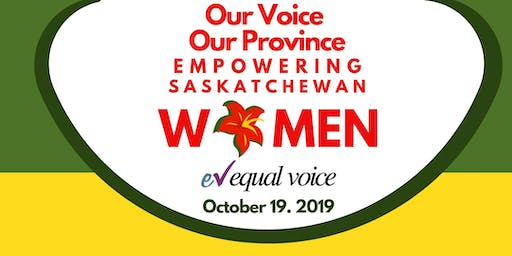 Our Voice Our Province Empowering Saskatchewan Women