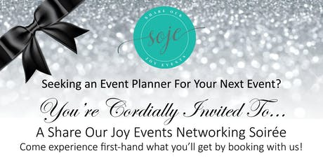 Share Our Joy Events Networking Soiree tickets