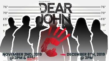 """Dear John"" Dinner Theater -- Murder Mystery"