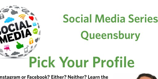Social Media Series Queensbury- Pick Your Profile
