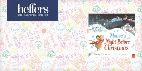 Mouse's Night Before Christmas - festive fun with Tracey Corderoy! tickets