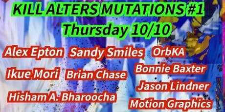 Kill Alters Mutations #1 tickets