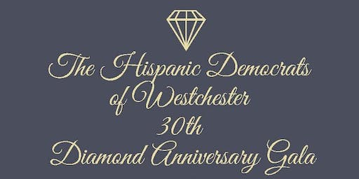 Hispanic Democrats of Westchester 30th Diamond Anniversary Gala