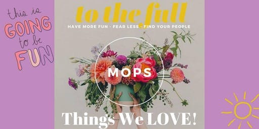 October 3rd Meeting for Fuquay MOPS/MOMSnext (make up from Sept)