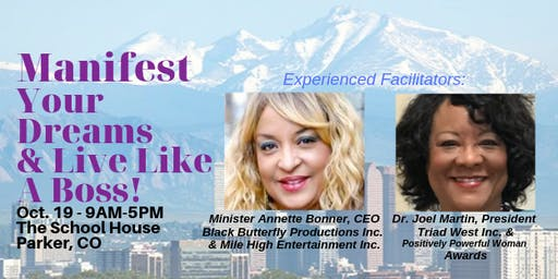 Manifest Your Dreams  & Live Like a BOSS Workshop!