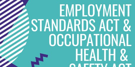 Employment Standards Act & Occupation Health and Safety Act tickets