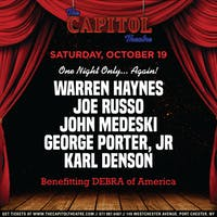 One Night Only...Again!:  Warren Haynes, Joe Russo, John Medeski, George Porter Jr. & Karl Denson