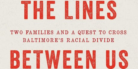 Episode 70 with Lawrence Lanahan, author of The Lines Between Us tickets