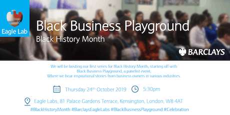 Barclays Black History Month: Black Business Playground tickets