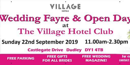 Sunday 22nd September The Village Hotel Dudley Wedding Open Day & Fayre