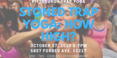 Stoned Trap Yoga Pt. 2 tickets