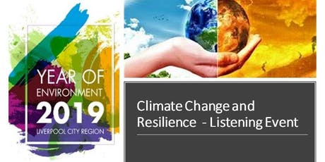 LCR YoE 2019 Climate Change and Resilience Listening Event tickets