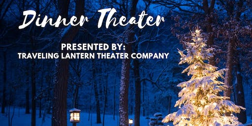Christmas Dinner and Theater at Christmas in the Garden
