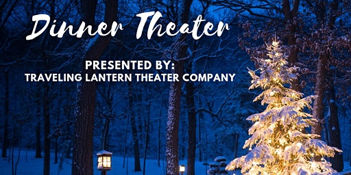 Christmas Dinner and Theater at Christmas in the G