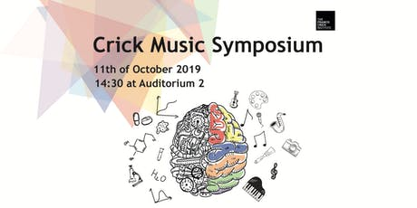 Crick Music Symposium tickets