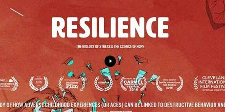 Copy of Copy of Screening of Resilience: The Biology of Stress and the Science of Hope tickets