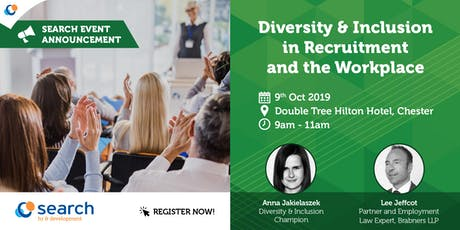 Diversity & Inclusion In Recruitment and The Workplace tickets