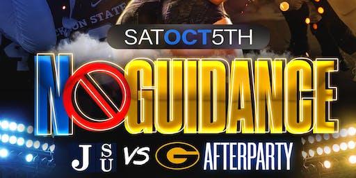 """NO GUIDANCE """"JSU vs GRAMBLING AFTERPARTY"""""""