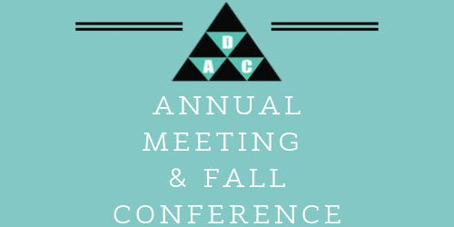 DAC Annual Meeting and Fall Conference