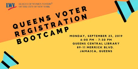 SEPT 23 Queens Voter Registration Boot Camp tickets