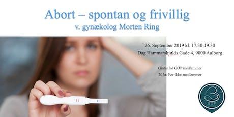 Abort v/ gynækolog Morten Ring tickets