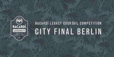 Bacardí Legacy Cocktail Competition, City Final Berlin