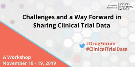 Challenges and a Way Forward in Sharing Clinical Trial Data: A Workshop tickets