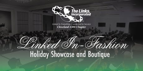 Linked In-Fashion - Holiday Showcase and Boutique tickets