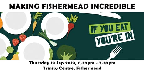 Making Fishermead Incredible! tickets