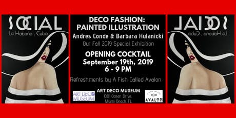 """Fall Exhibition Opening Cocktail - """"Deco Fashion: Painted Illustrations """" tickets"""