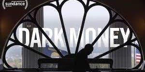 Film: Dark Money