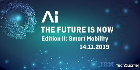 AI – The Future is Now: Smart Mobility Edition Tickets