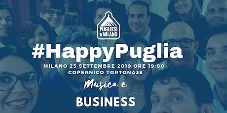 Happy Puglia -  La musica come business | Con Musica dal Vivo biglietti