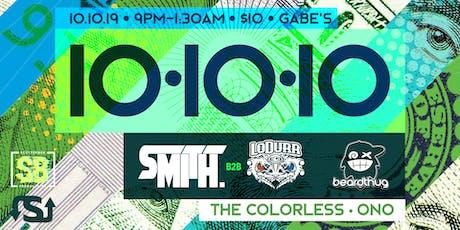 10.10.10: Smith + LoDurr & Beardthug tickets