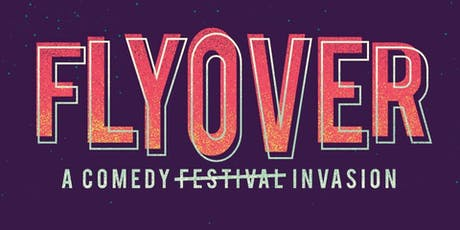 Flyover Comedy Festival - 3 DAY PASS tickets