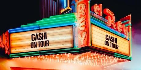 GASHI Tickets