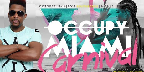 Occupy Miami Carnival Weekend tickets