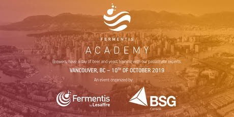 Fermentis Academy - Vancouver BC tickets