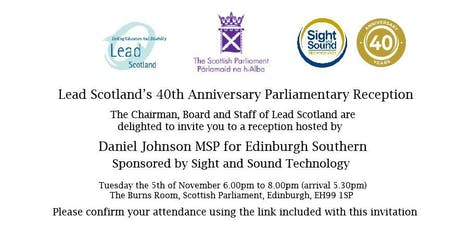 Lead Scotland's 40th Anniversary Parliamentary Reception  tickets