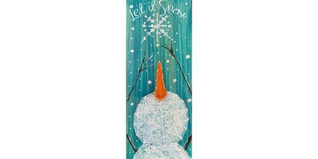 Snowman String Art on Wood Sign - Create and Sip Party Art Maker Class tickets