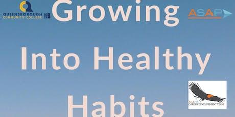 GROWING INTO HEALTHY HABITS tickets