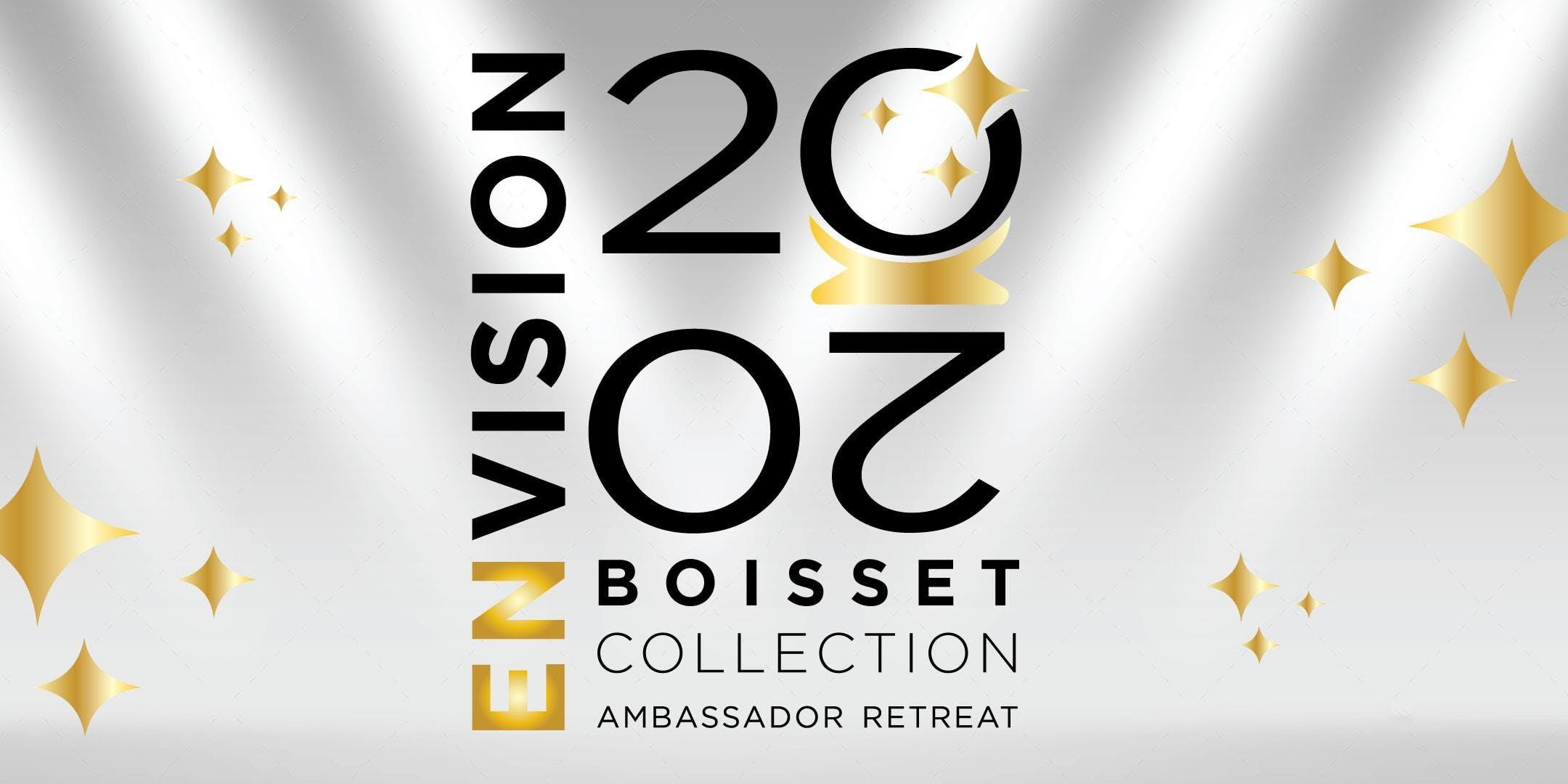 Boisset Ambassador Retreat - ENVISION 2020