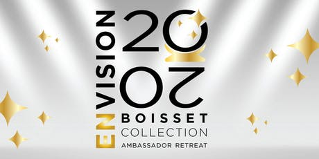 Boisset Ambassador Retreat - ENVISION 2020 tickets