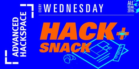 Hack + Snack (at Advanced Hackspace) tickets