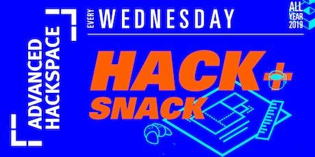 Hack + Snack (at Advanced Hackspace) tickets