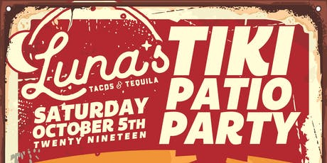 Luna's Tiki Patio Party tickets