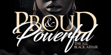 """Proud & Powerful"" All Black Affair tickets"