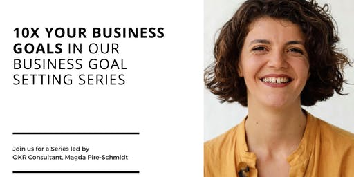 10 X Your Business Goals
