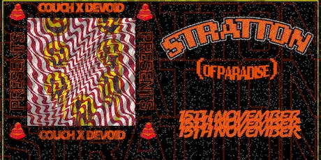 Couch X Devoid Presents: Stratton (Of Paradise) tickets